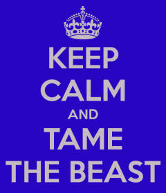 keep-calm-and-tame-the-beast
